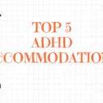 ADHD Accommodations_RI Tutorial