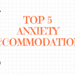 Top 5 anxiety accommodations_RI Tutorial