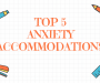What Every 504 Plan Needs to Include:  the Top 5 Accommodations for Anxiety Every Plan Should Have.